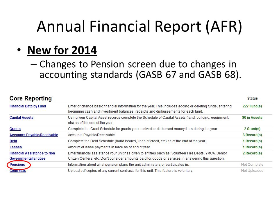 New for 2014 – Changes to Pension screen due to changes in accounting standards (GASB 67 and GASB 68).