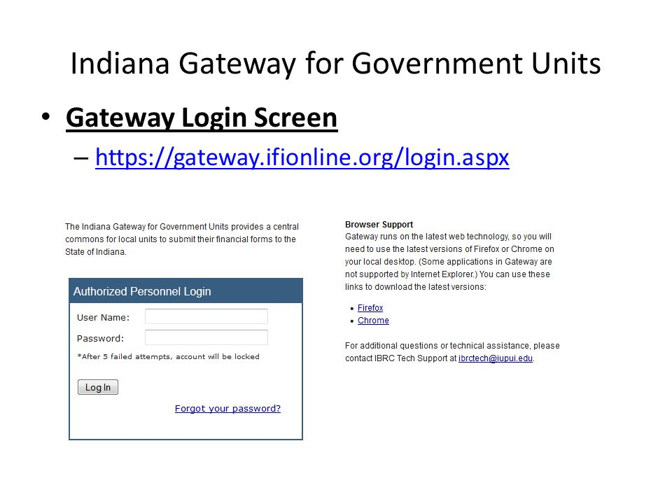 Indiana Gateway for Government Units Gateway Login Screen – https://gateway.ifionline.org/login.aspx https://gateway.ifionline.org/login.aspx