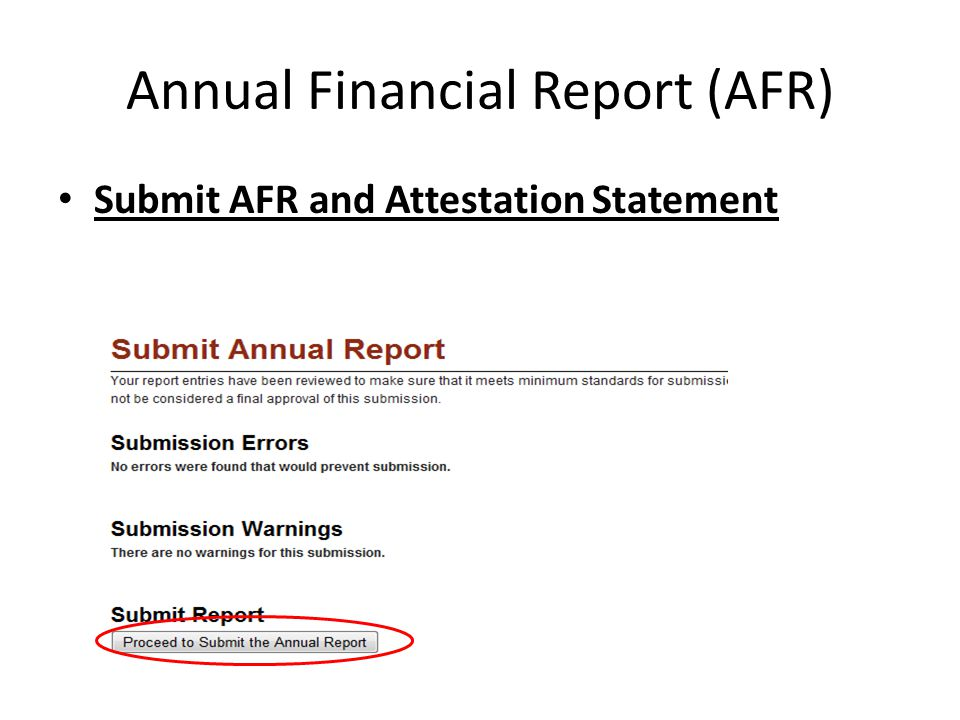 Annual Financial Report (AFR) Submit AFR and Attestation Statement