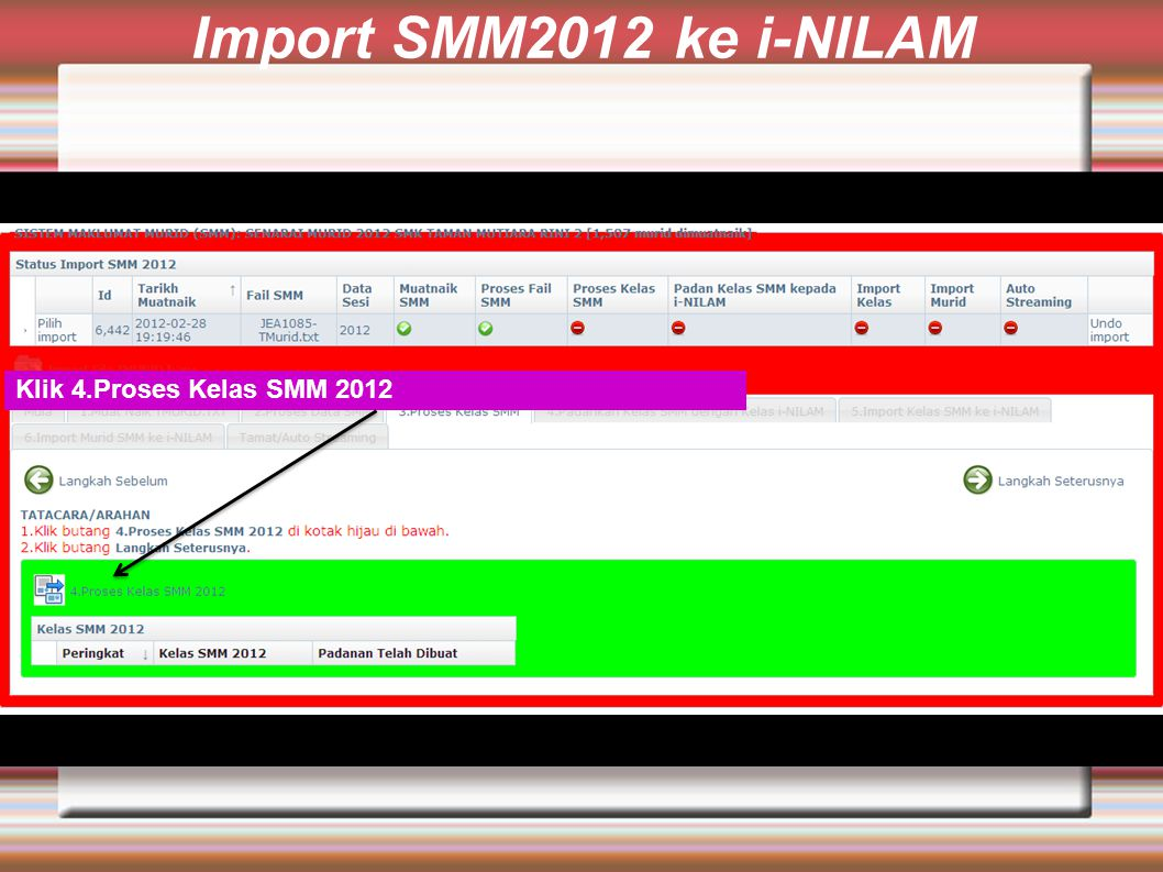 Import SMM2012 ke i-NILAM Klik 4.Proses Kelas SMM 2012