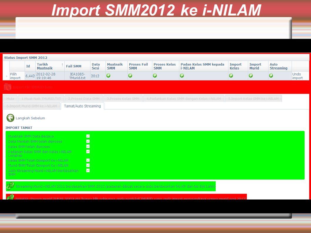 Import SMM2012 ke i-NILAM