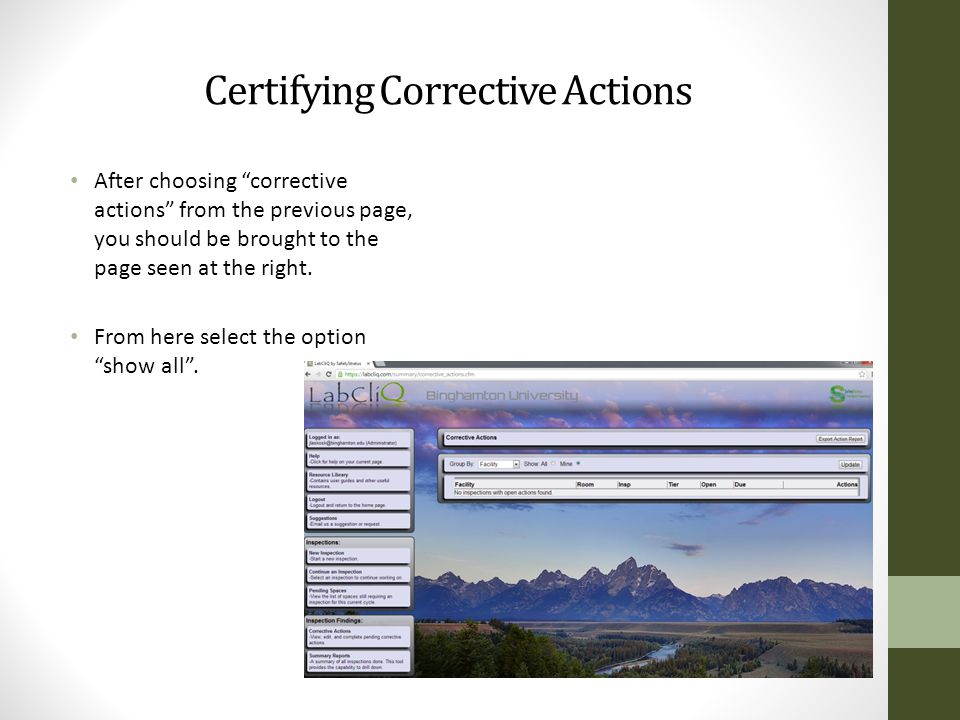 Certifying Corrective Actions After choosing corrective actions from the previous page, you should be brought to the page seen at the right.