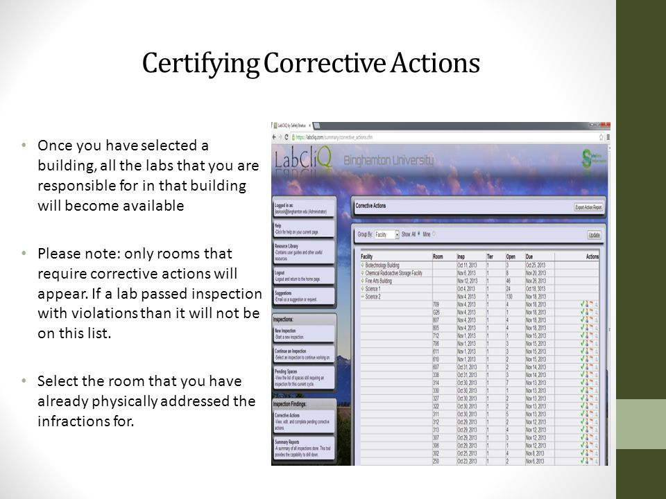 Certifying Corrective Actions Once you have selected a building, all the labs that you are responsible for in that building will become available Please note: only rooms that require corrective actions will appear.