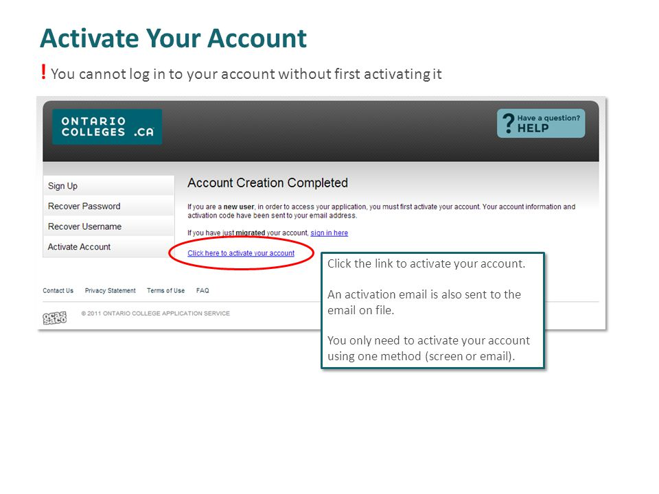 ! You cannot log in to your account without first activating it Activate Your Account Click the link to activate your account. An activation email is