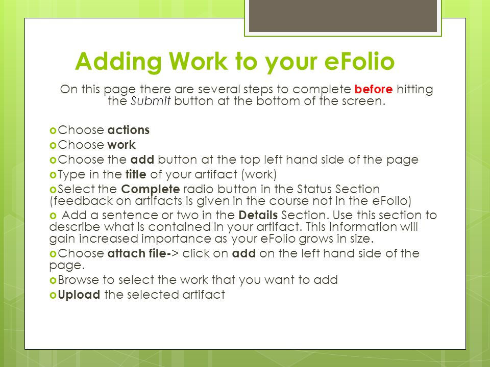 Adding Work to your eFolio On this page there are several steps to complete before hitting the Submit button at the bottom of the screen.  Choose act