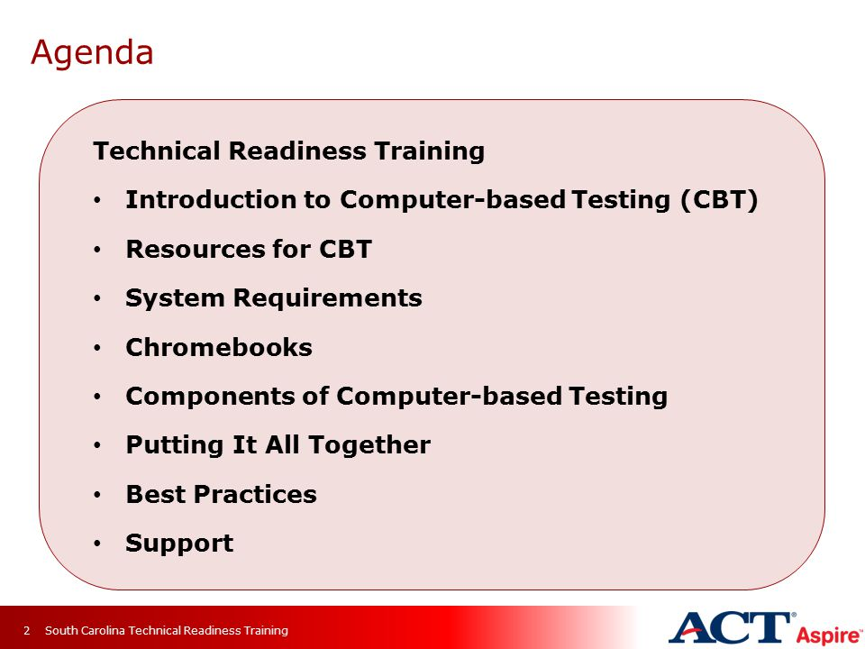 Introduction to Computer-based Testing (CBT) Resources for CBT System Requirements Chromebooks Components of Computer-based Testing Putting It All Tog