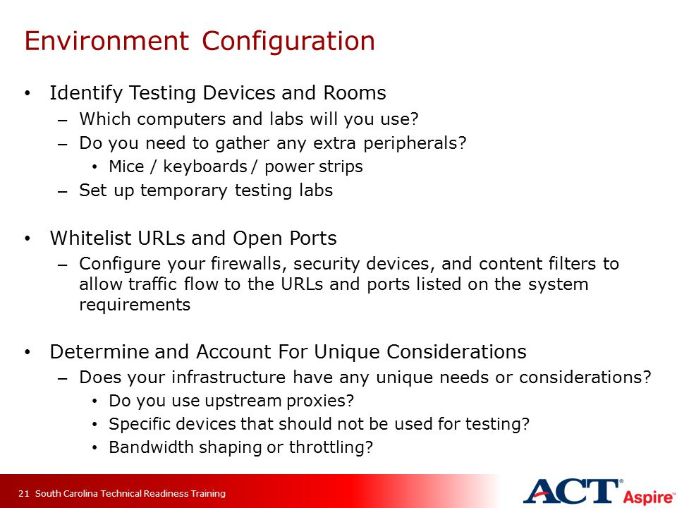 Identify Testing Devices and Rooms – Which computers and labs will you use.