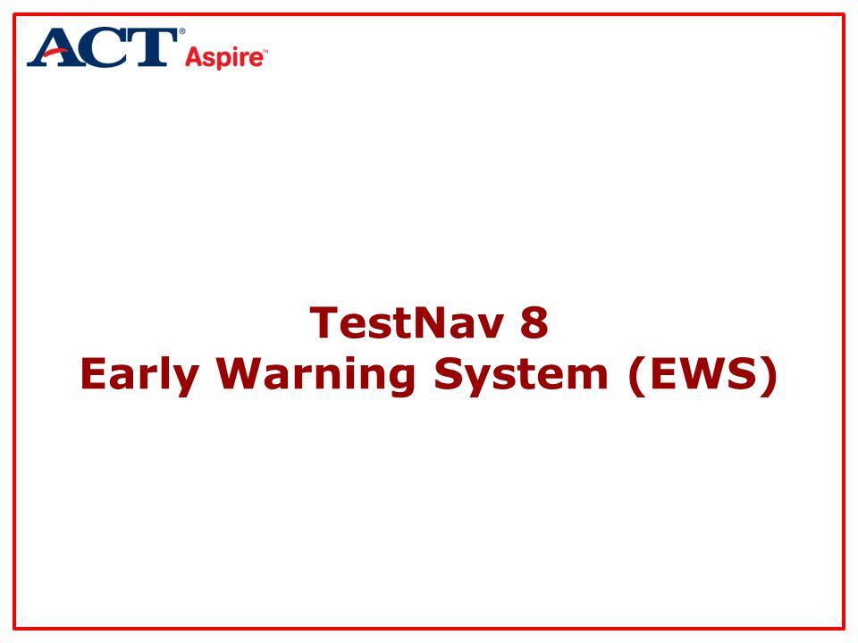 TestNav 8 Early Warning System (EWS)