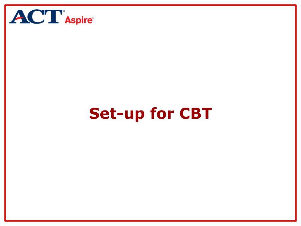 Set-up for CBT