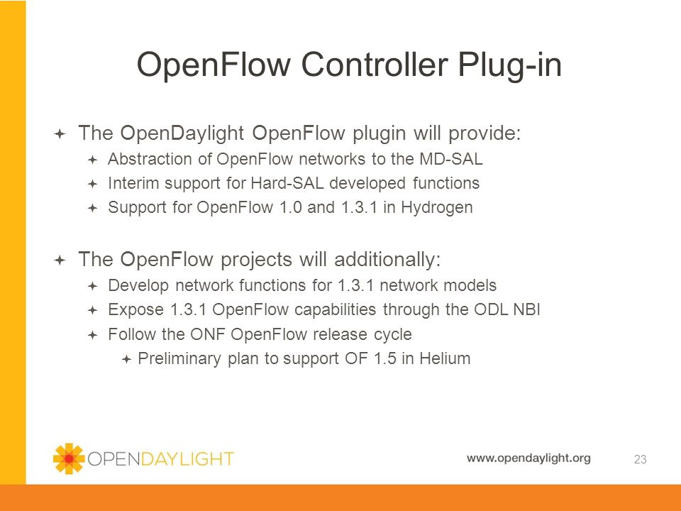 Created by Jan Medved www.opendaylight.org  The OpenDaylight OpenFlow plugin will provide:  Abstraction of OpenFlow networks to the MD-SAL  Interim