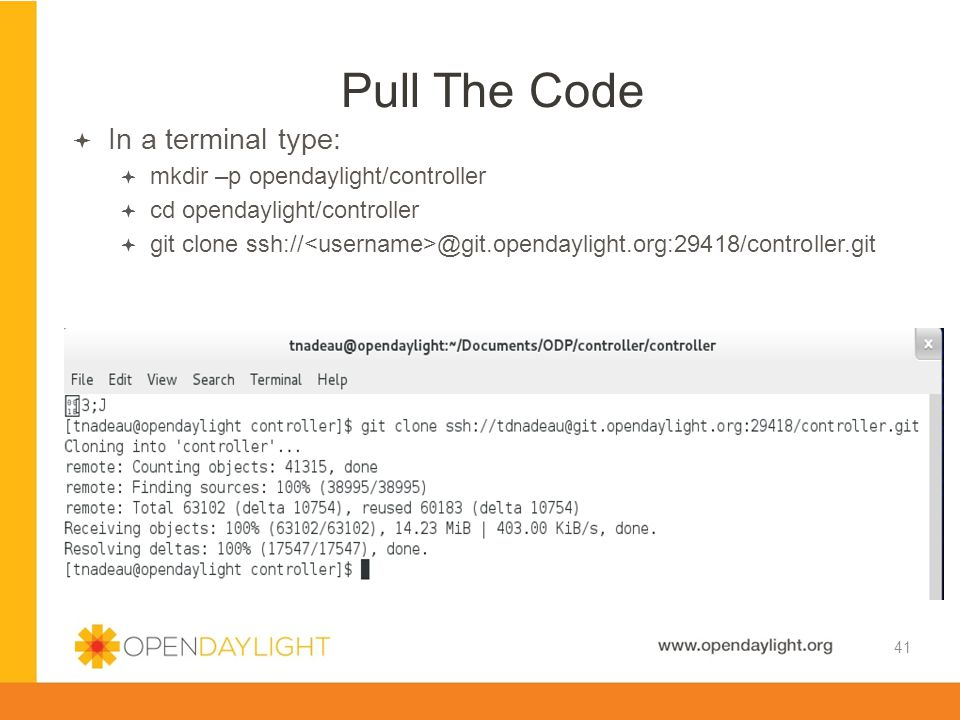 Created by Jan Medved www.opendaylight.org  In a terminal type:  mkdir –p opendaylight/controller  cd opendaylight/controller  git clone ssh:// @g