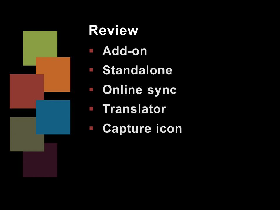 Review  Add-on  Standalone  Online sync  Translator  Capture icon