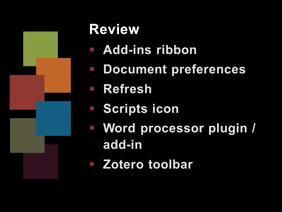 Review  Add-ins ribbon  Document preferences  Refresh  Scripts icon  Word processor plugin / add-in  Zotero toolbar