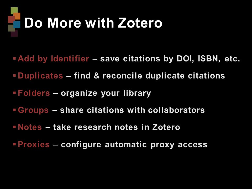 Do More with Zotero  Add by Identifier – save citations by DOI, ISBN, etc.
