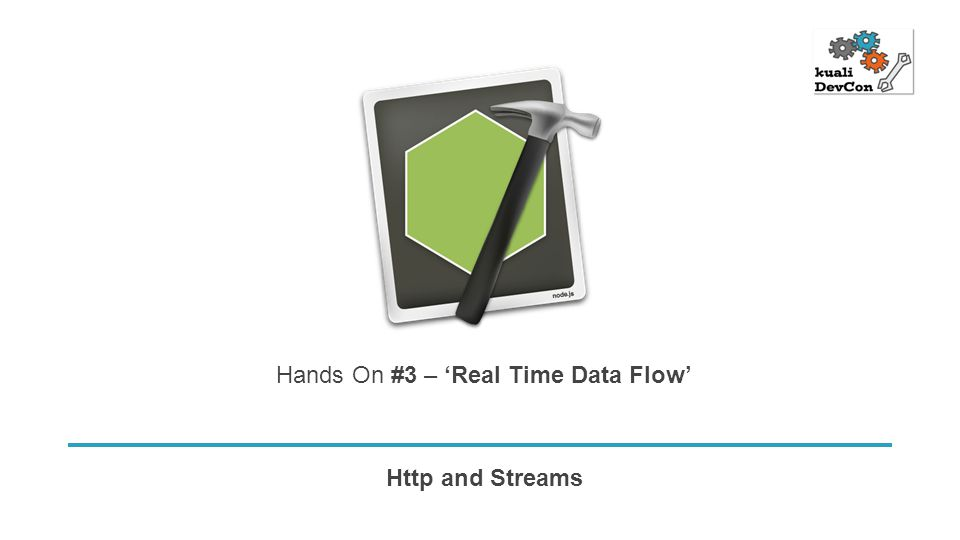 Http and Streams Hands On #3 – 'Real Time Data Flow'
