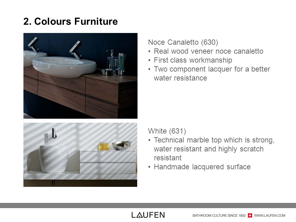 2. Colours Furniture Noce Canaletto (630) Real wood veneer noce canaletto First class workmanship Two component lacquer for a better water resistance