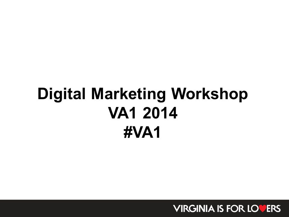 Digital Marketing Workshop VA1 2014 #VA1