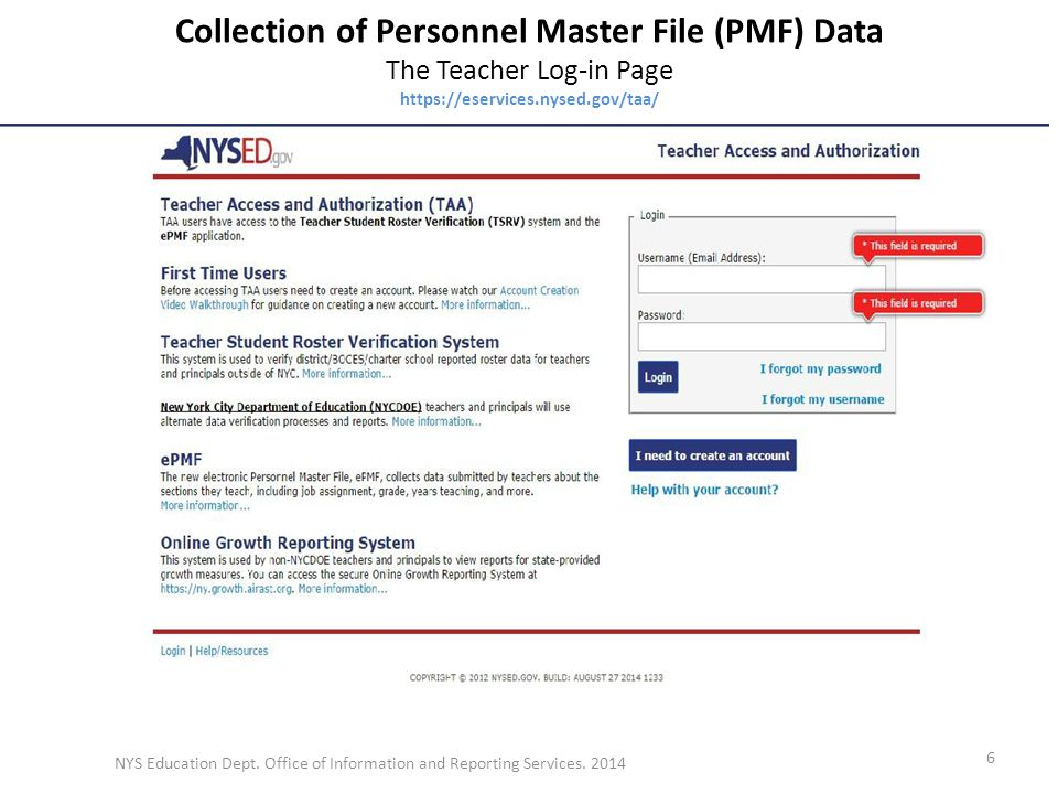 Collection of Personnel Master File (PMF) Data The Teacher Log-in Page https://eservices.nysed.gov/taa/ NYS Education Dept.