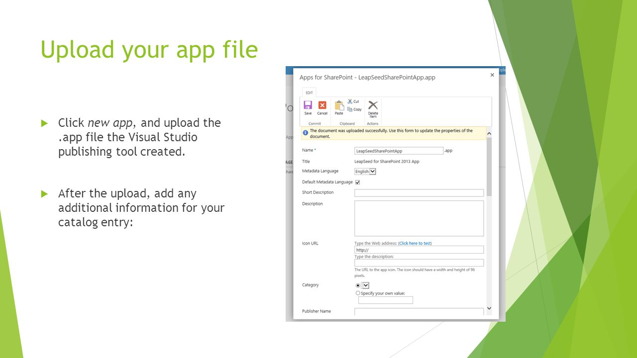 Upload your app file  Click new app, and upload the.app file the Visual Studio publishing tool created.