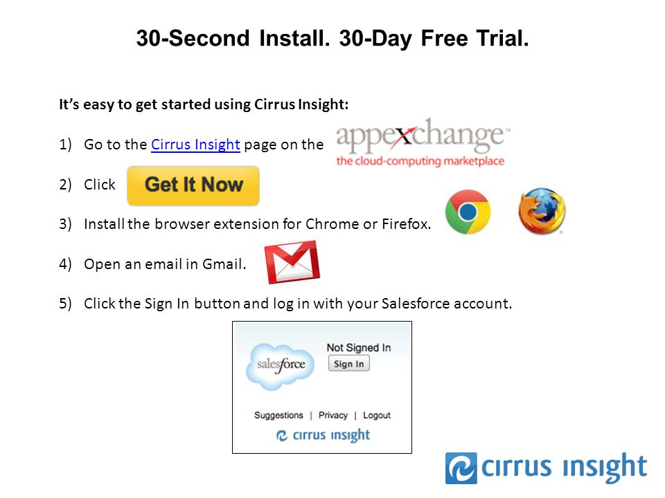 30-Second Install. 30-Day Free Trial.