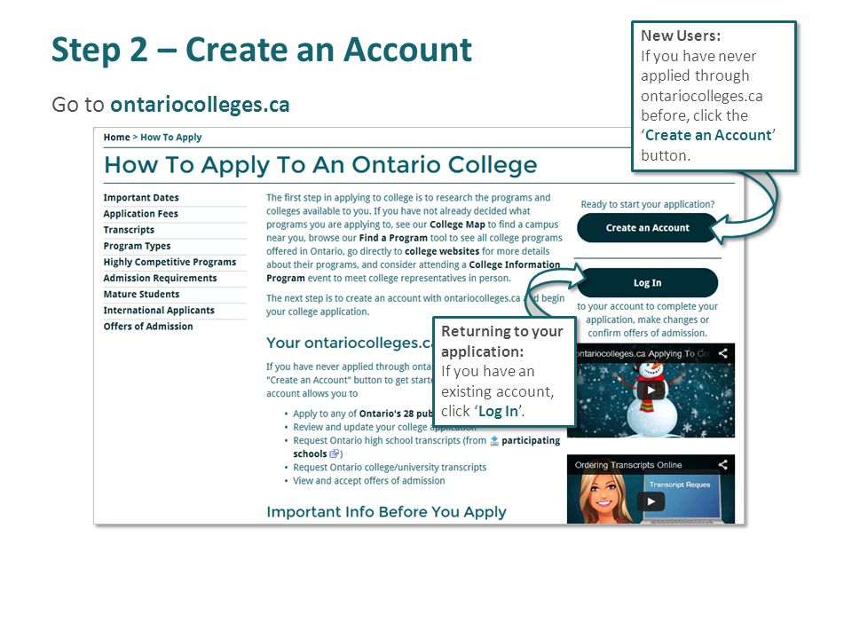 Step 2 – Create an Account New Users: If you have never applied through ontariocolleges.ca before, click the 'Create an Account' button.