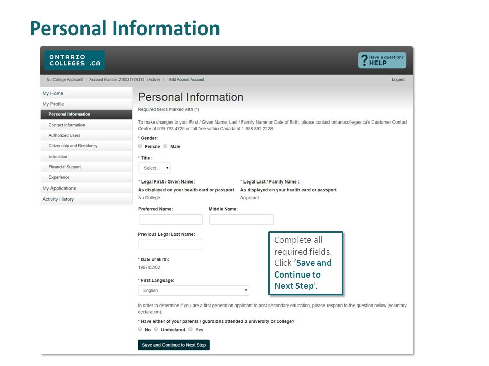 Personal Information Complete all required fields. Click 'Save and Continue to Next Step'.