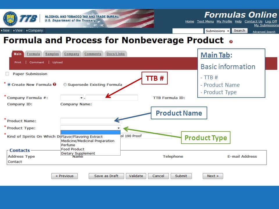 TTB # Product Name Product Type Main Tab: Basic information - TTB # - Product Name - Product Type