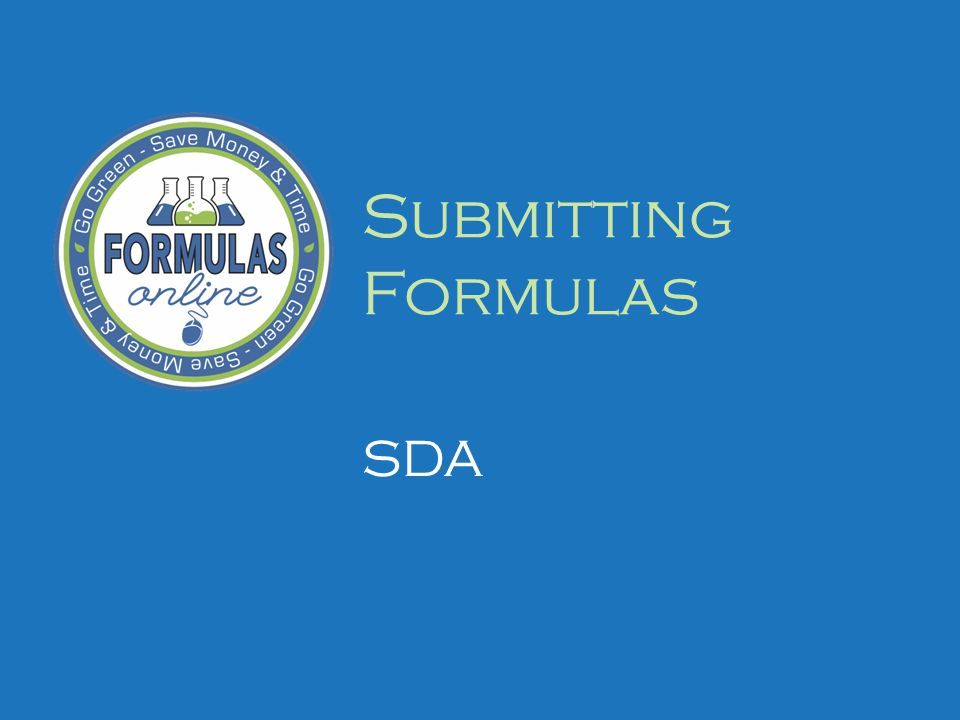 Submitting Formulas SDA