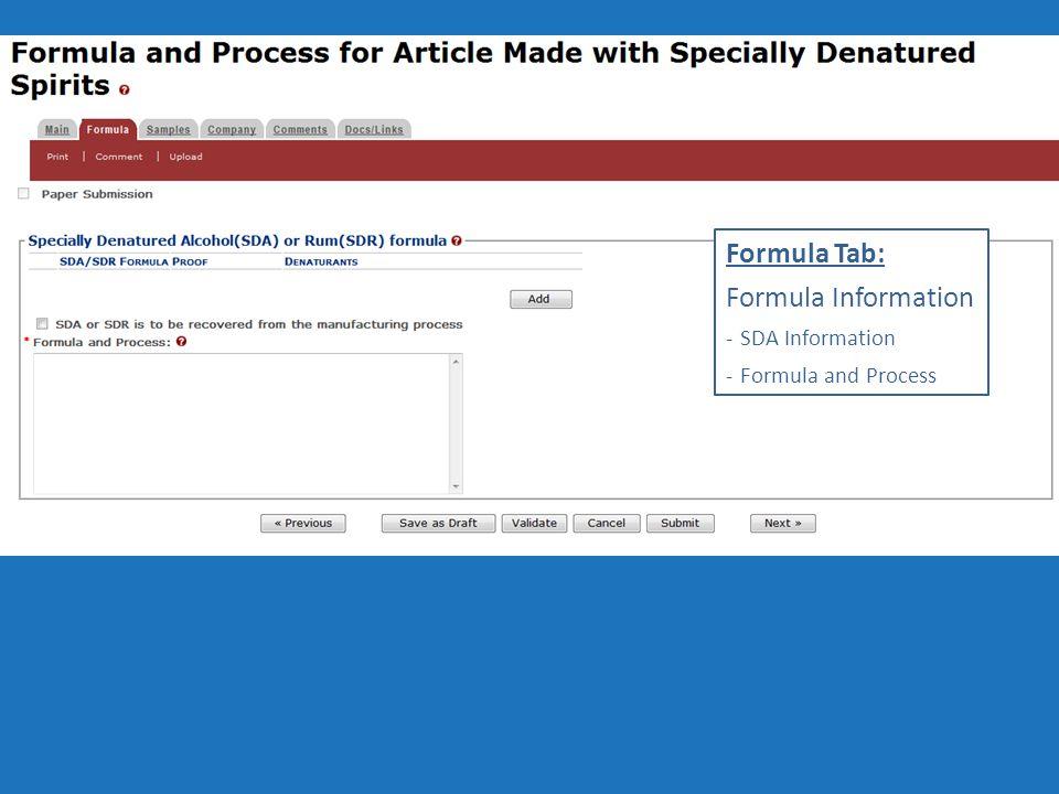 Formula Tab: Formula Information -SDA Information -Formula and Process