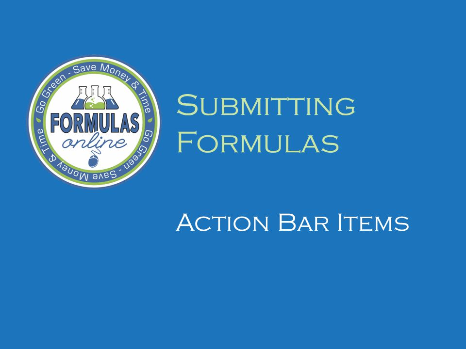 Submitting Formulas Action Bar Items