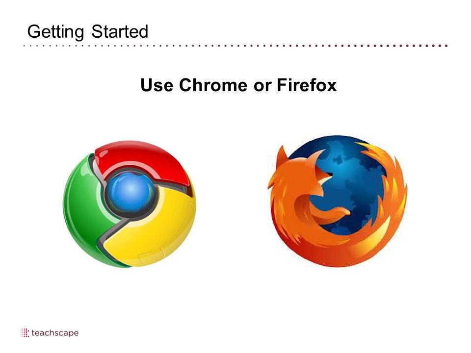 Use Chrome or Firefox