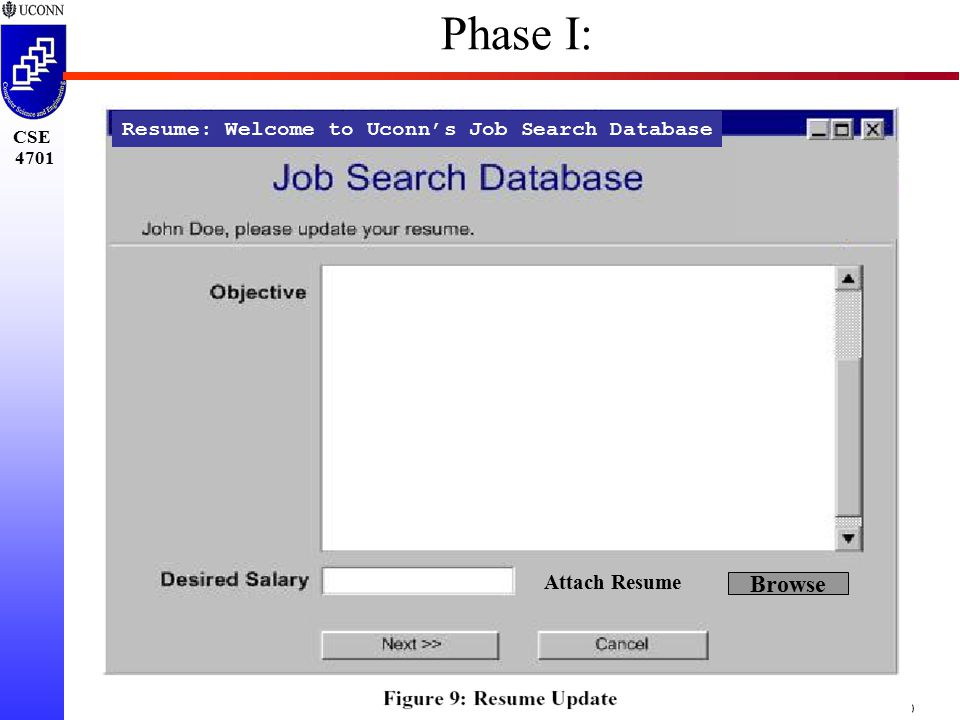 CSE 4701 Project-30 Resume: Welcome to Uconn's Job Search Database Attach Resume Browse Phase I: