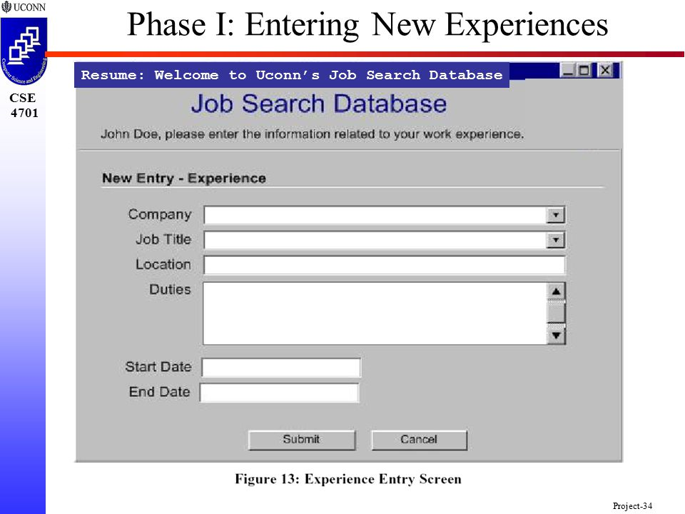 CSE 4701 Project-34 Resume: Welcome to Uconn's Job Search Database Phase I: Entering New Experiences