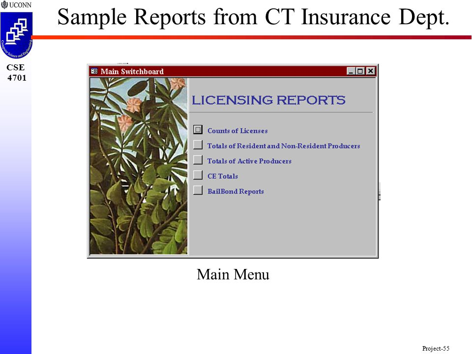CSE 4701 Project-55 Main Menu Sample Reports from CT Insurance Dept.