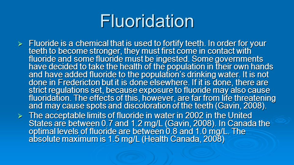 Benefits of Fluoride  As we all know fluoride is found in toothpaste.