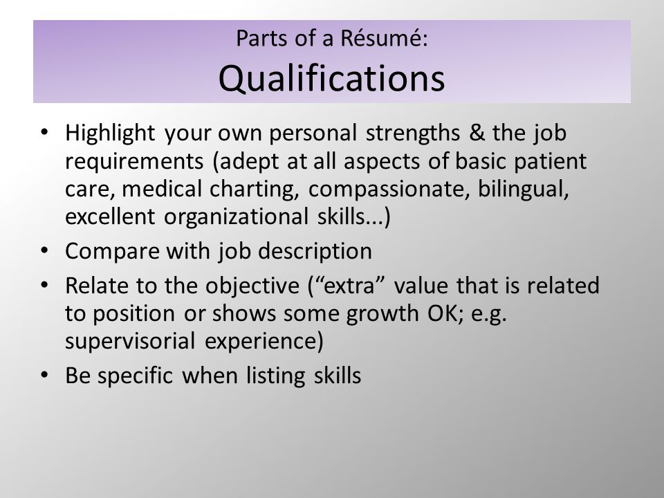 Parts of a Résumé: Education Many students underestimate how important their education is on their résumé Think in terms of skills and experience...