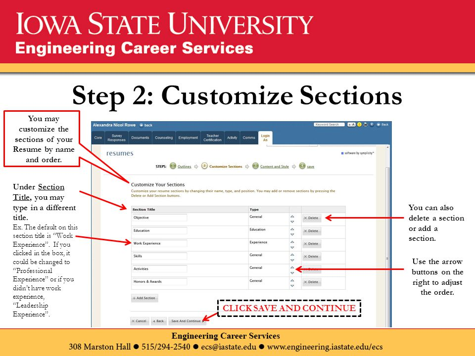 Step 2: Customize Sections You may customize the sections of your Resume by name and order.