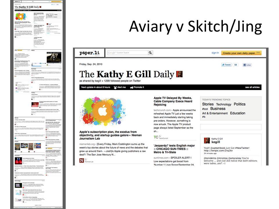 Aviary v Skitch/Jing