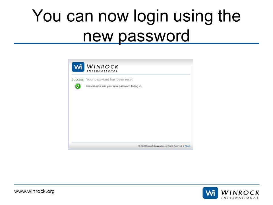 www.winrock.org You can now login using the new password