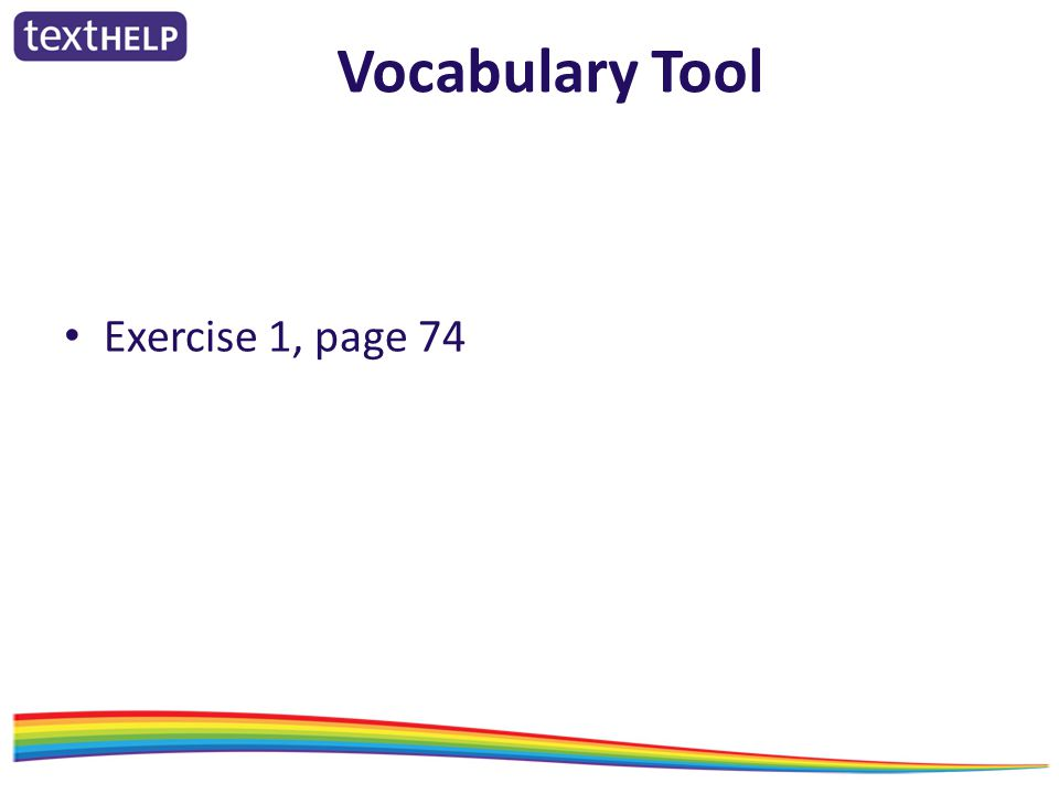 Vocabulary Tool Exercise 1, page 74