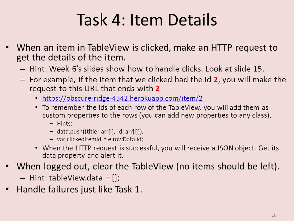 Task 4: Item Details When an item in TableView is clicked, make an HTTP request to get the details of the item.