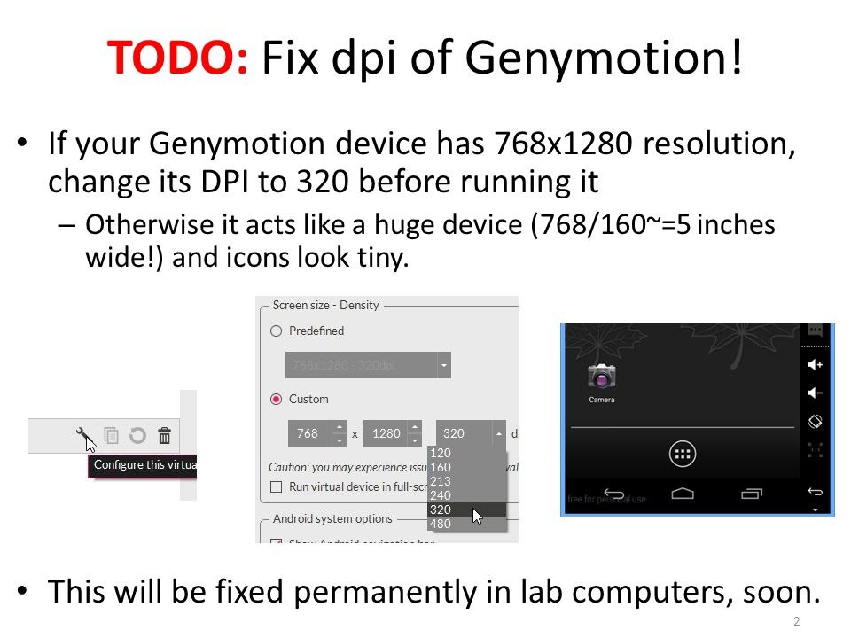 TODO: Fix dpi of Genymotion.