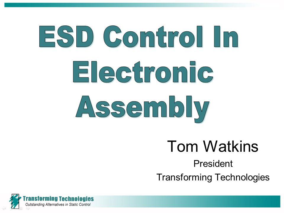 Tom Watkins President Transforming Technologies