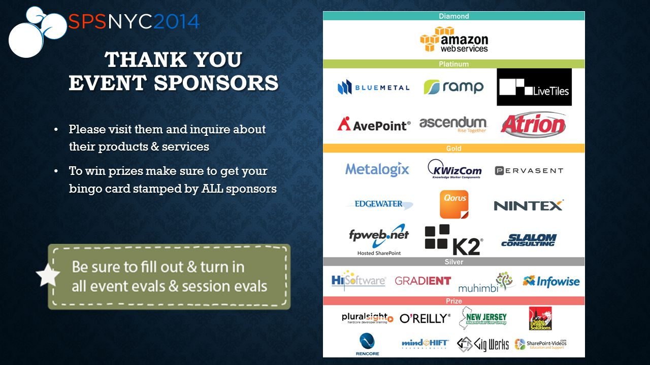 THANK YOU EVENT SPONSORS Please visit them and inquire about their products & services To win prizes make sure to get your bingo card stamped by ALL sponsors