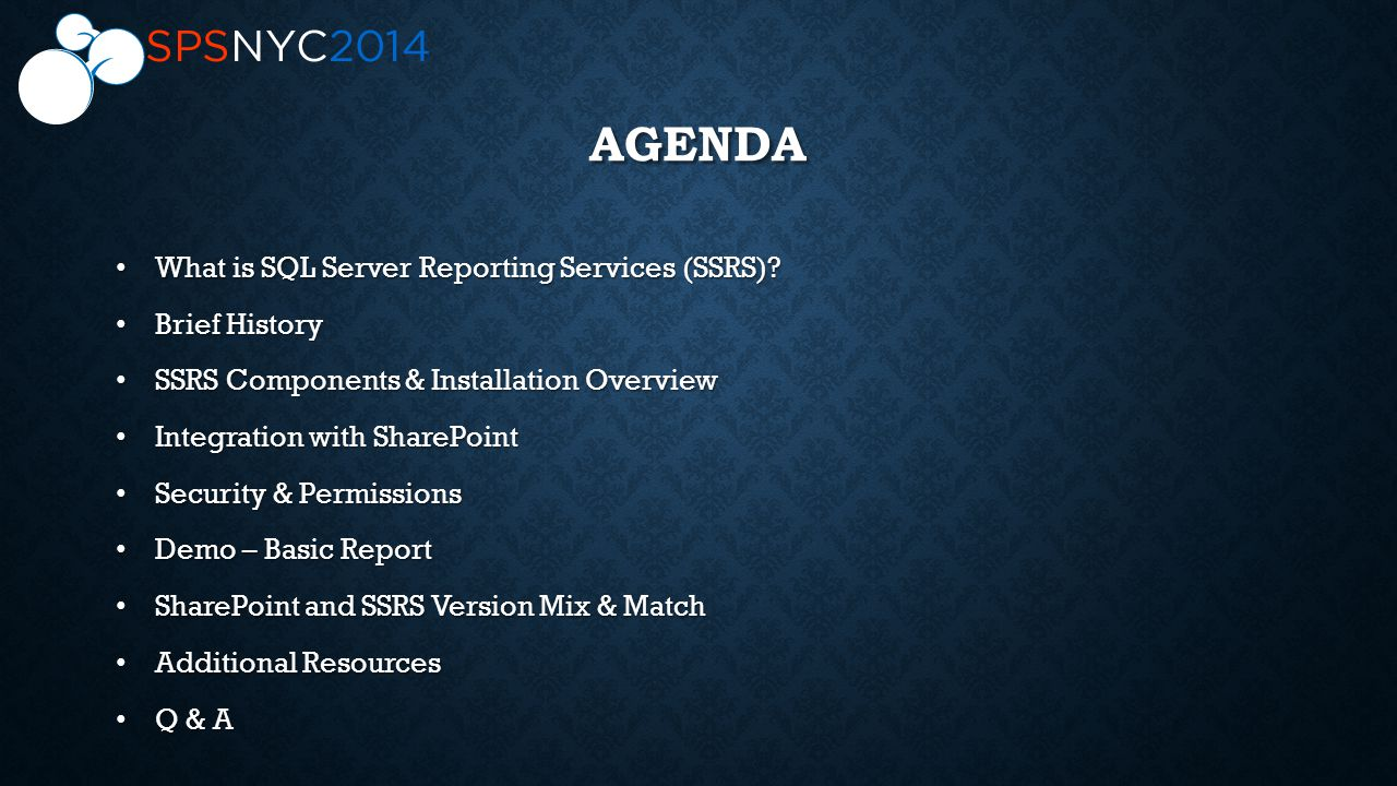 AGENDA What is SQL Server Reporting Services (SSRS).