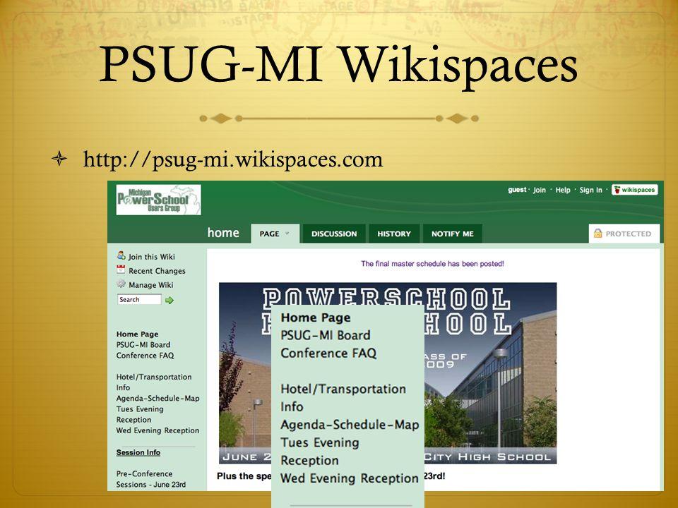 PSUG-MI Wikispaces  http://psug-mi.wikispaces.com