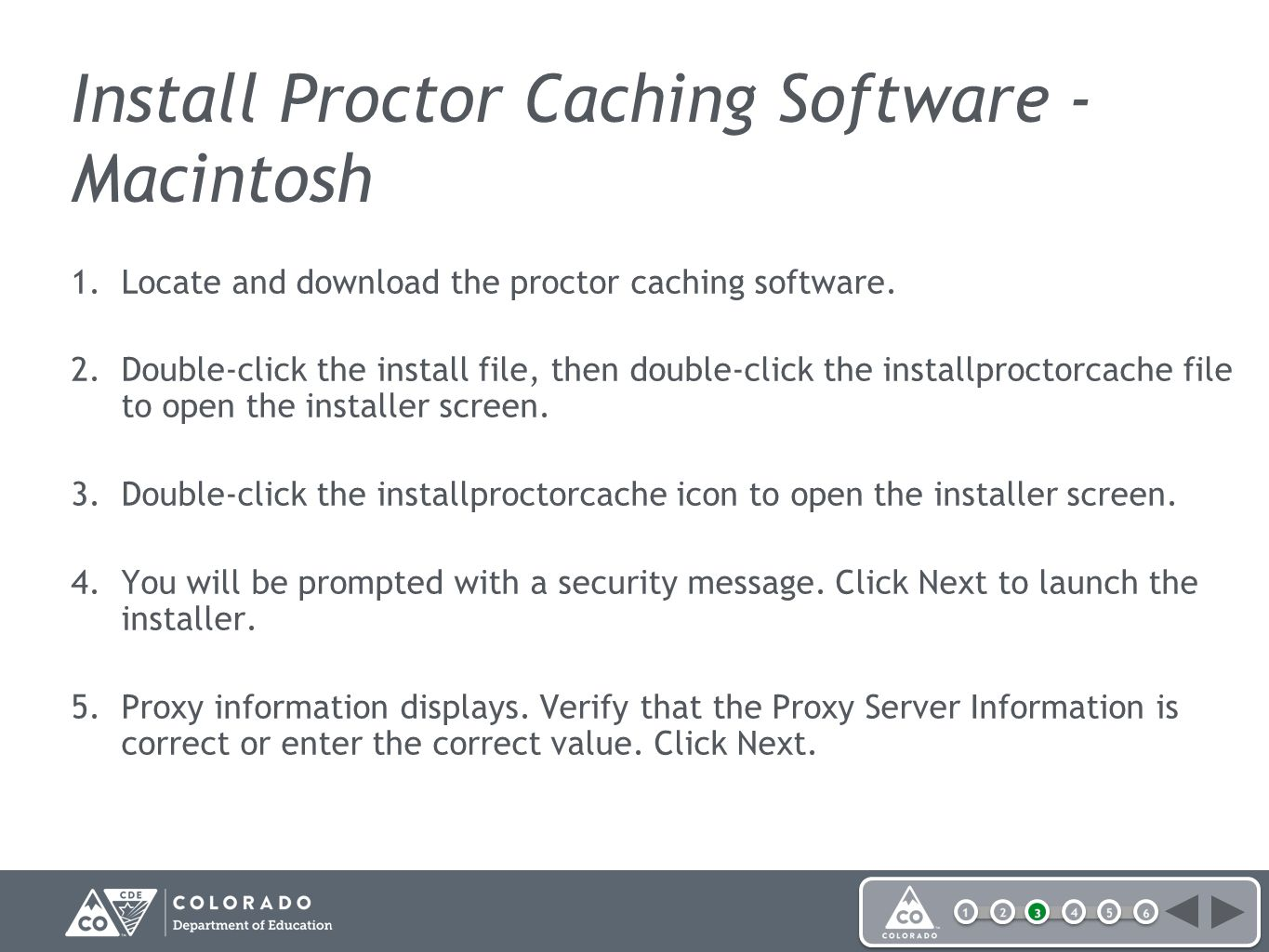 Install Proctor Caching Software - Macintosh 1.Locate and download the proctor caching software.