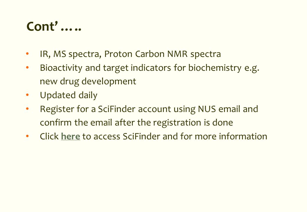 IR, MS spectra, Proton Carbon NMR spectra Bioactivity and target indicators for biochemistry e.g.