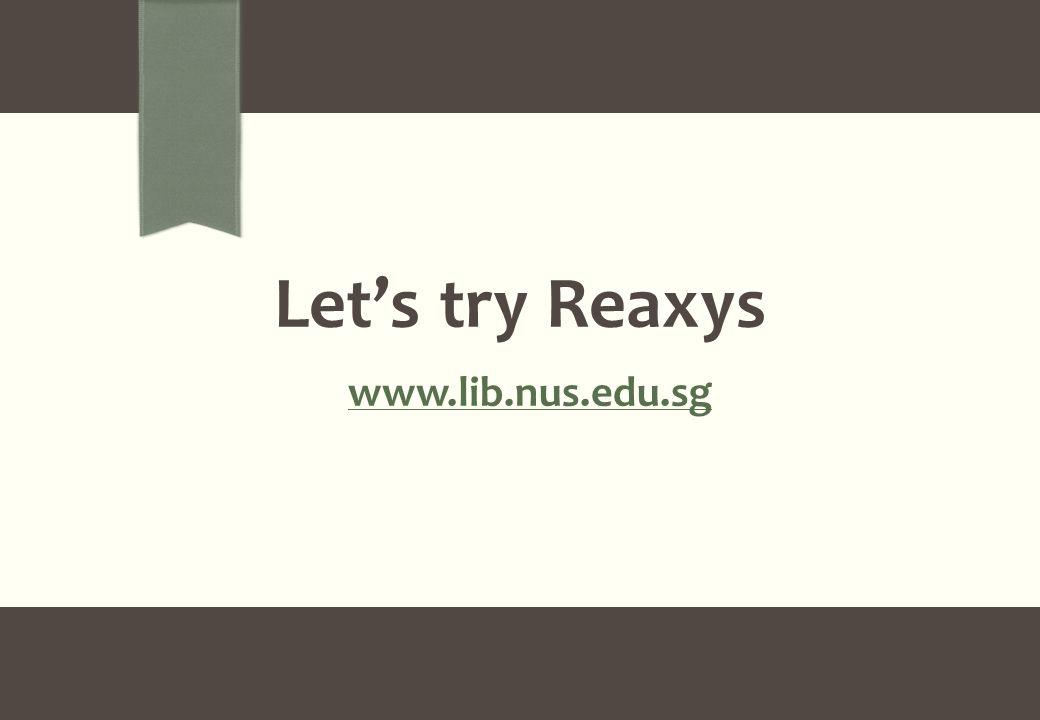 Let's try Reaxys www.lib.nus.edu.sg