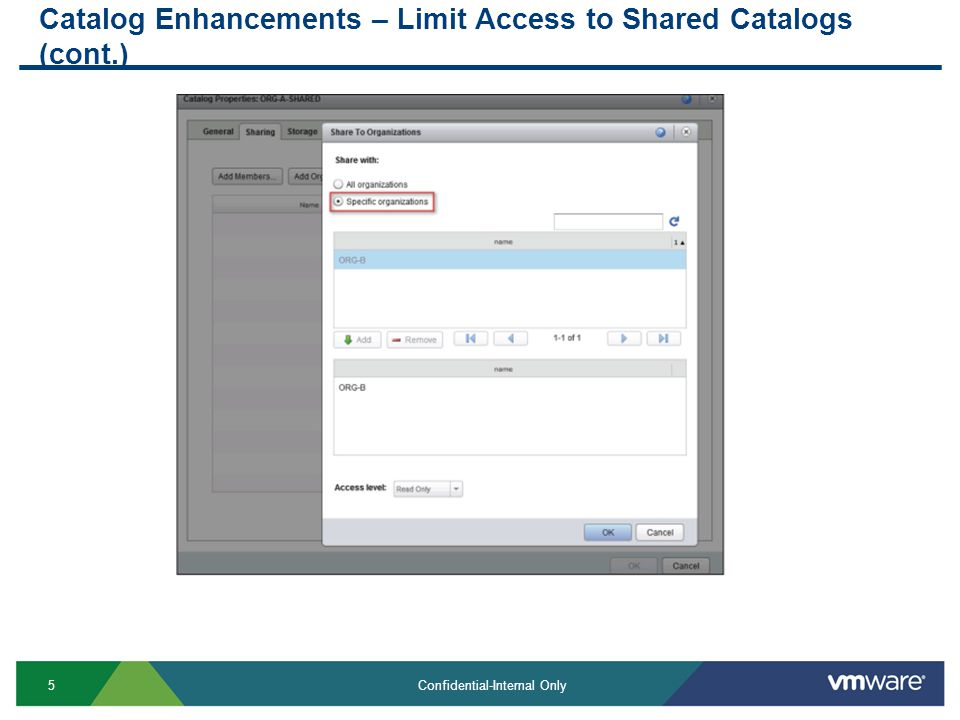 5 Confidential-Internal Only Catalog Enhancements – Limit Access to Shared Catalogs (cont.)